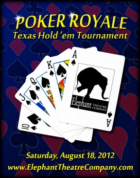 Poker Royale benefit logo - Elephant Theatre